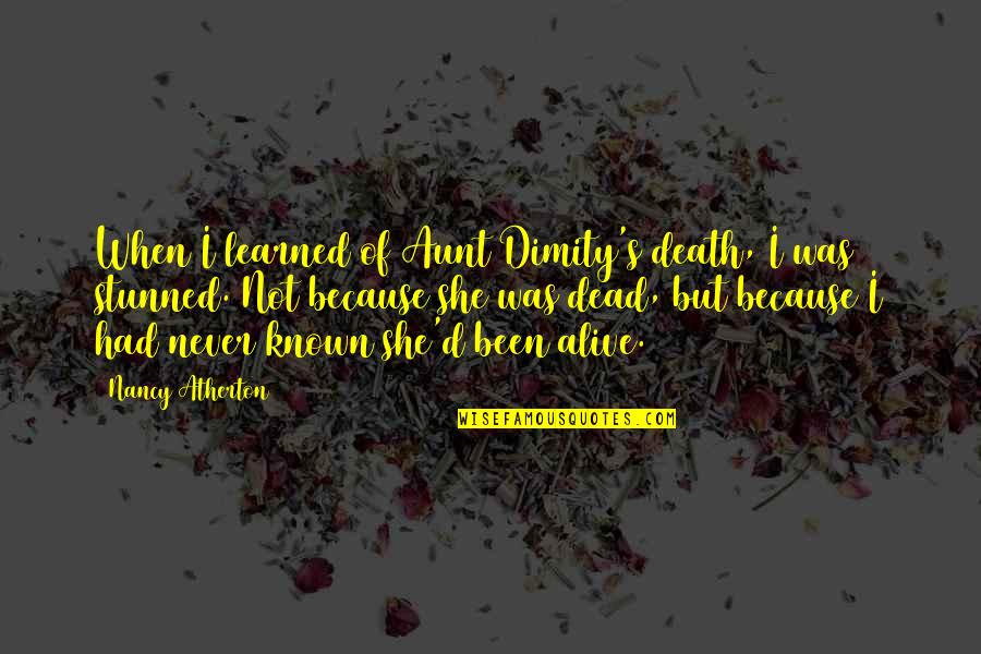 Wave Chapelle Quotes By Nancy Atherton: When I learned of Aunt Dimity's death, I