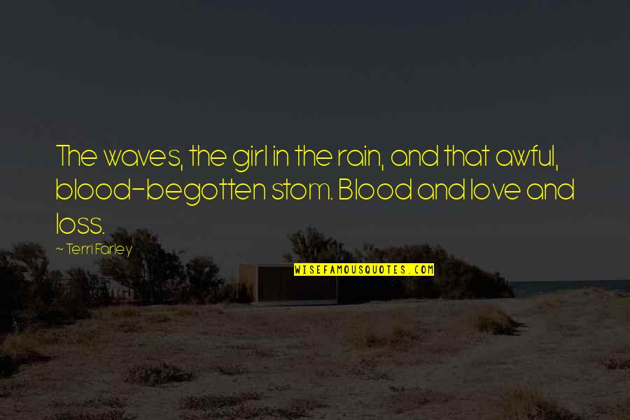 Waves And Love Quotes By Terri Farley: The waves, the girl in the rain, and