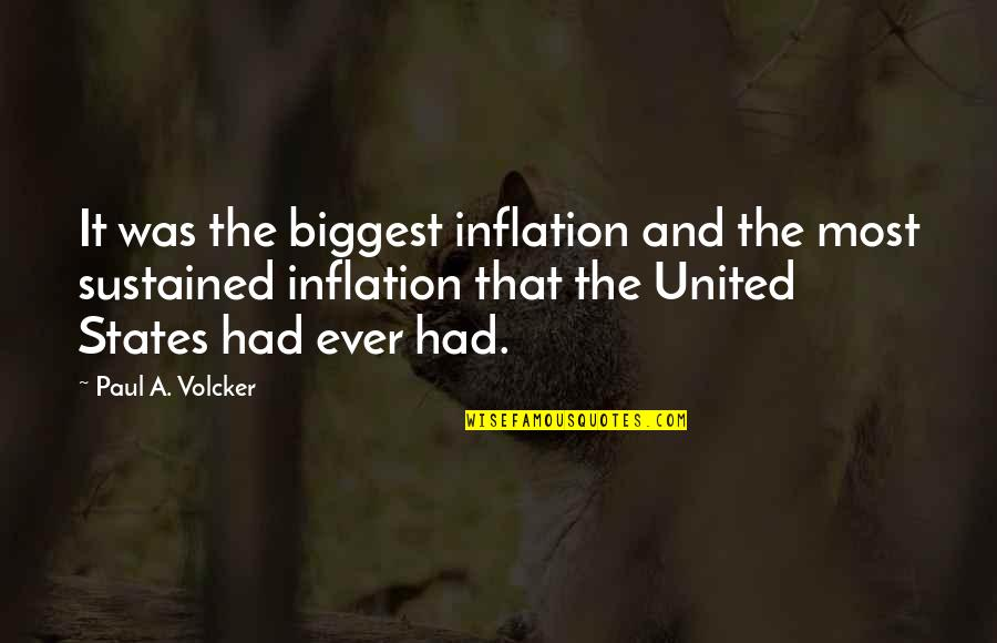 Waves Bible Quotes By Paul A. Volcker: It was the biggest inflation and the most