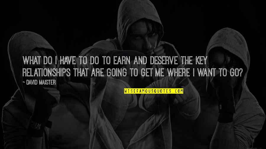 We All Get What We Deserve Quotes Top 32 Famous Quotes About We All