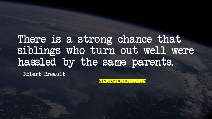 We Are A Strong Family Quotes: top 30 famous quotes about We ...