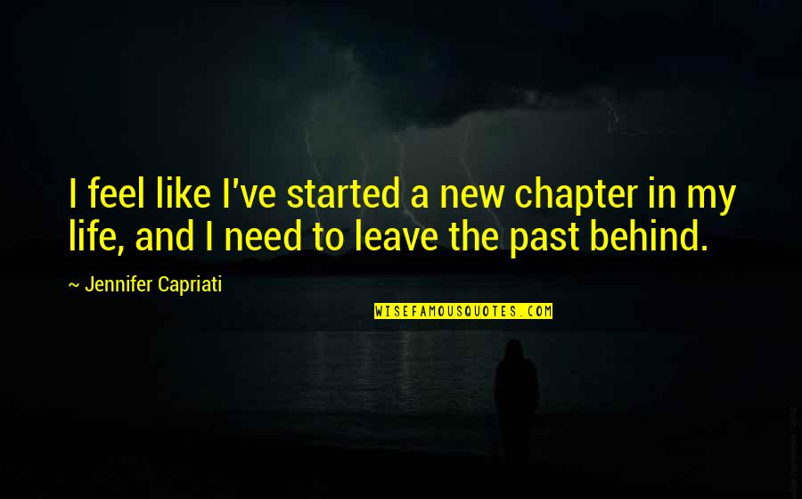 We Are Behind You Quotes By Jennifer Capriati: I feel like I've started a new chapter