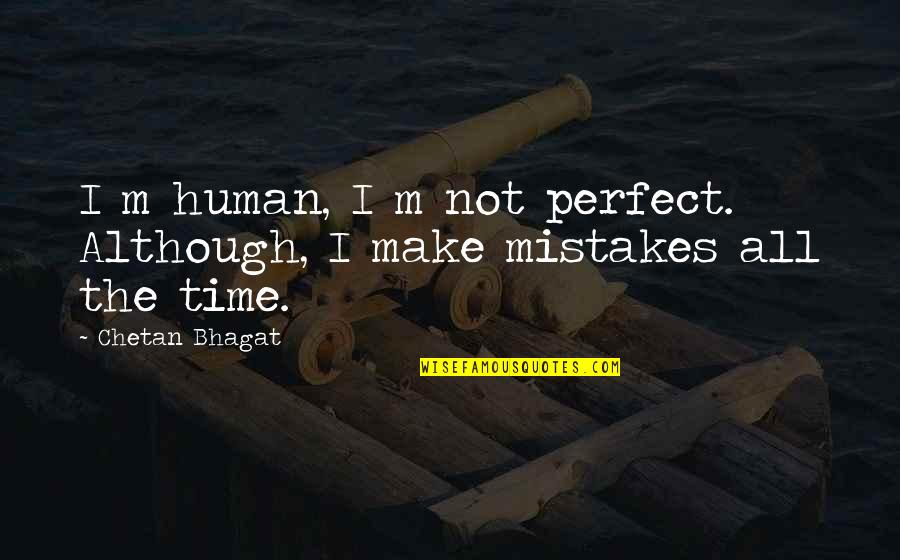 We Are Human We Make Mistakes Quotes Top 39 Famous Quotes About We
