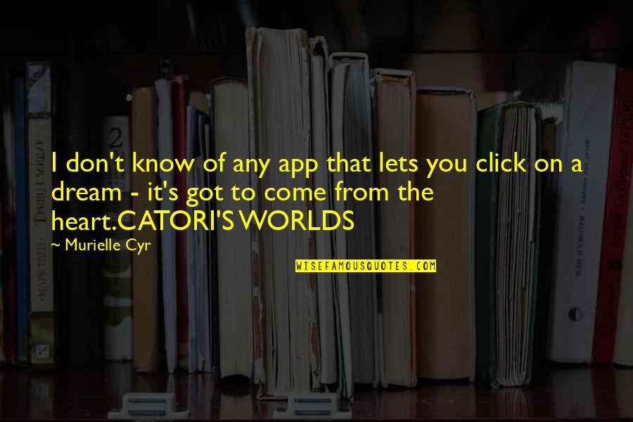 We Click Quotes By Murielle Cyr: I don't know of any app that lets