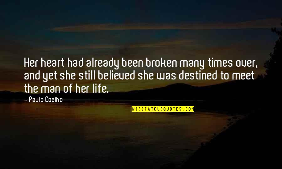 We Heart It She Quotes By Paulo Coelho: Her heart had already been broken many times
