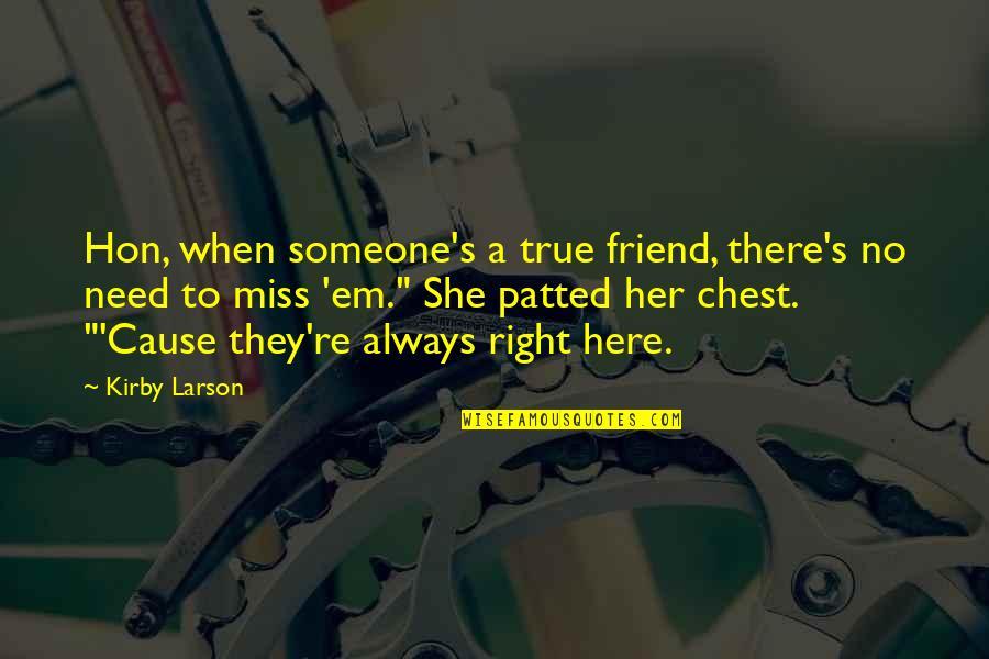 Will miss u friend quotes