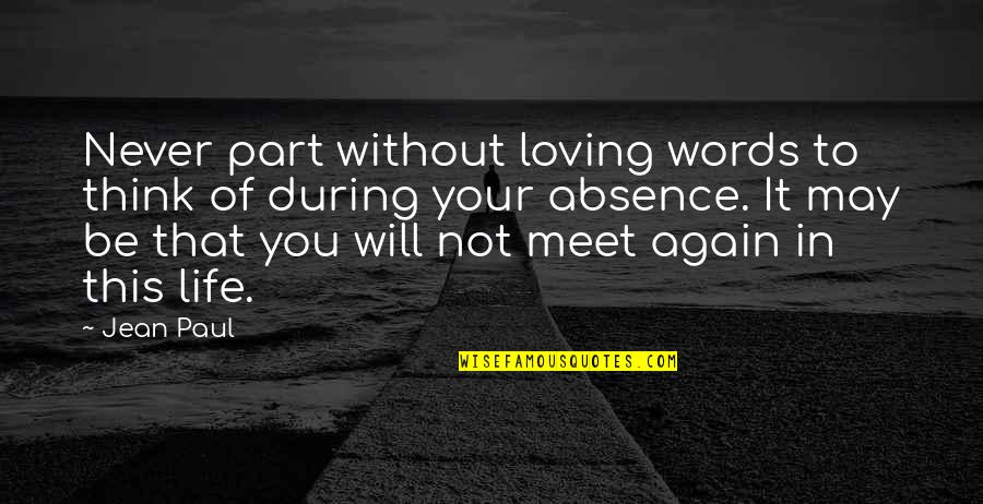 We Only Part To Meet Again Quotes Top 21 Famous Quotes About We