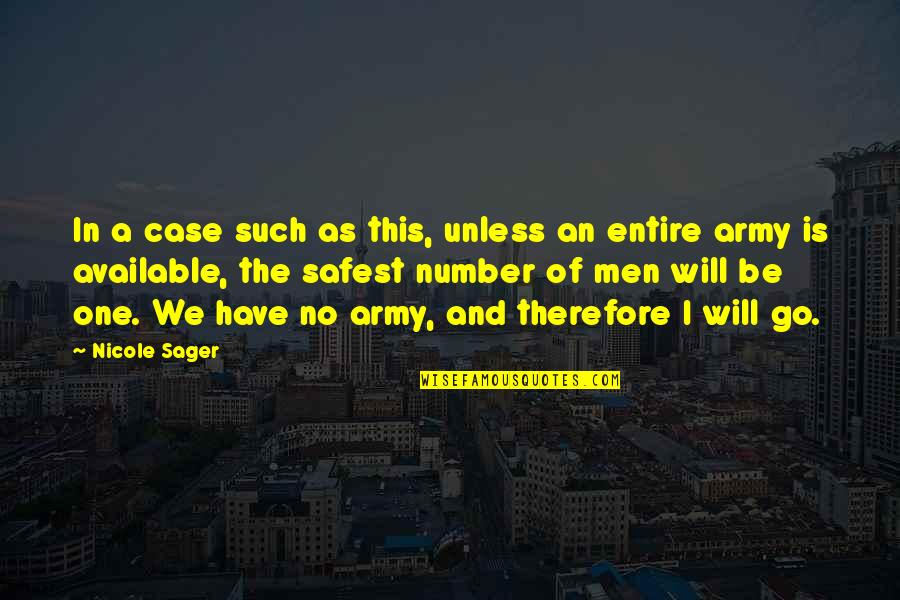 We'be Quotes By Nicole Sager: In a case such as this, unless an