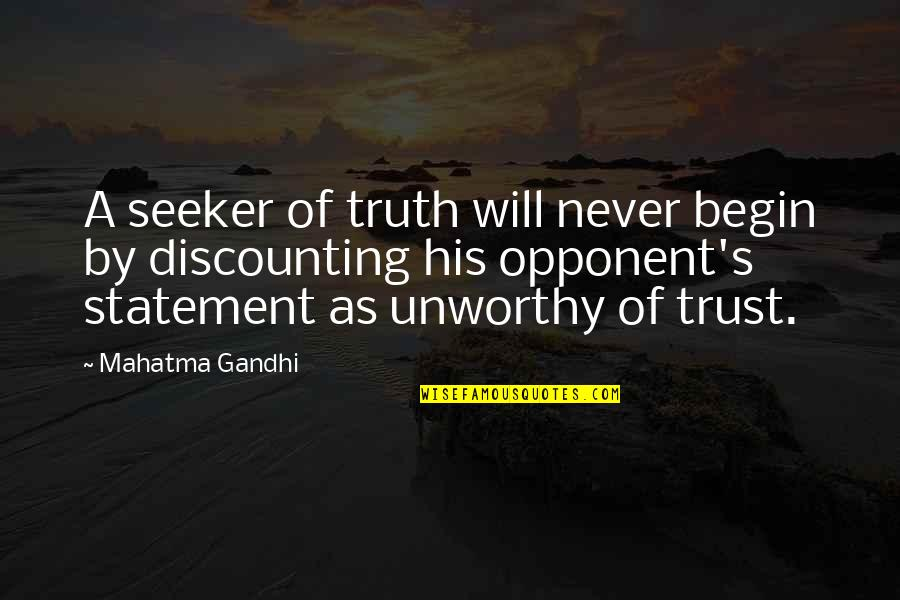 Wedding Dress Fitting Quotes By Mahatma Gandhi: A seeker of truth will never begin by