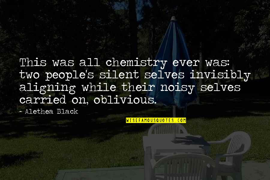 Wee Cho Yaw Quotes By Alethea Black: This was all chemistry ever was: two people's