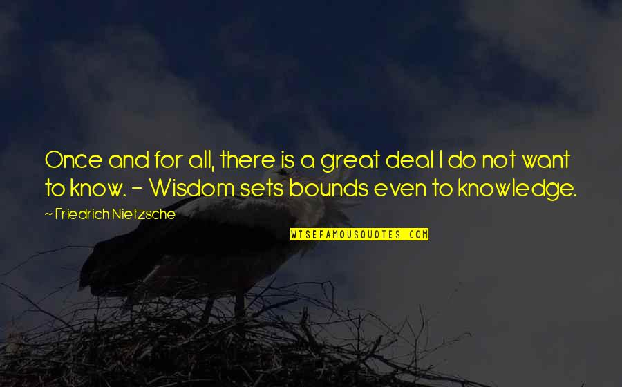 Weeping Boy Quotes By Friedrich Nietzsche: Once and for all, there is a great