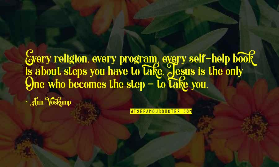 Welcoming New Month Quotes By Ann Voskamp: Every religion, every program, every self-help book is