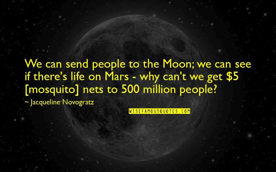 We'moon Quotes By Jacqueline Novogratz: We can send people to the Moon; we