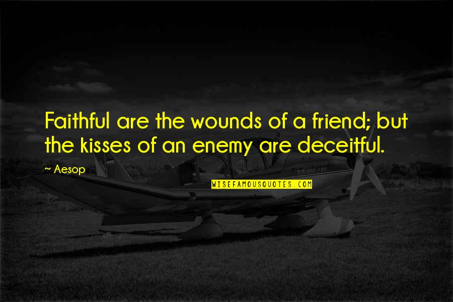 We're Just Friend Quotes By Aesop: Faithful are the wounds of a friend; but
