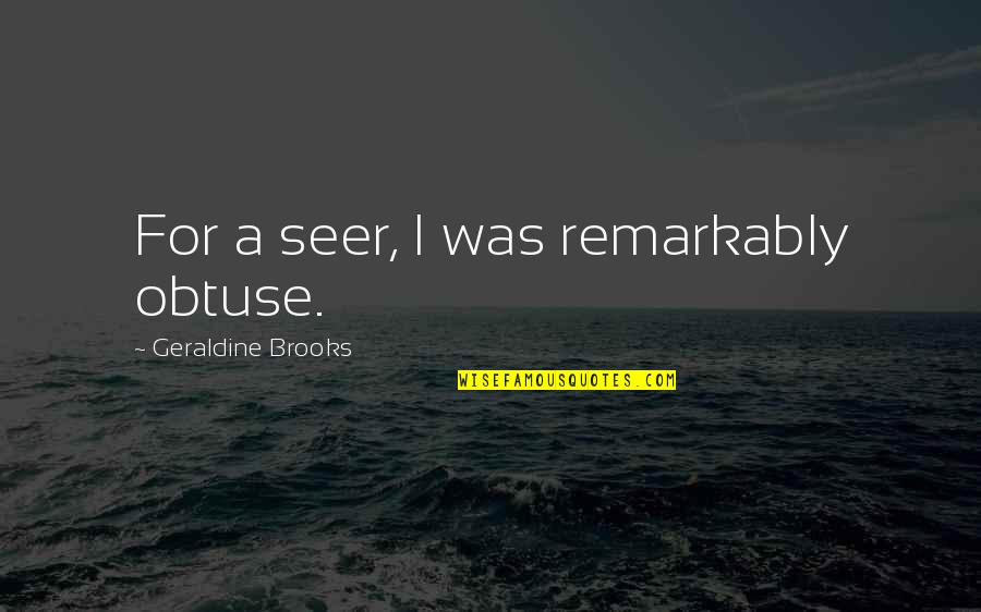 Wfc Stock Quotes By Geraldine Brooks: For a seer, I was remarkably obtuse.
