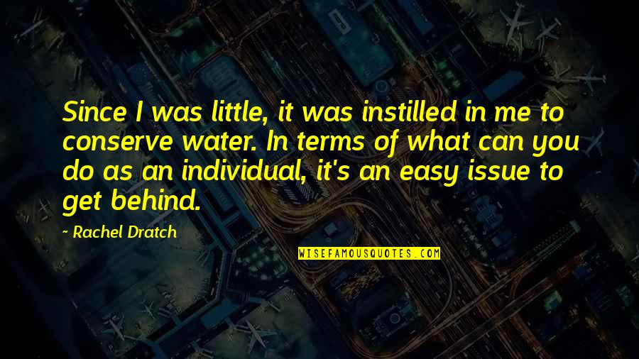What Can You Do For Me Quotes By Rachel Dratch: Since I was little, it was instilled in