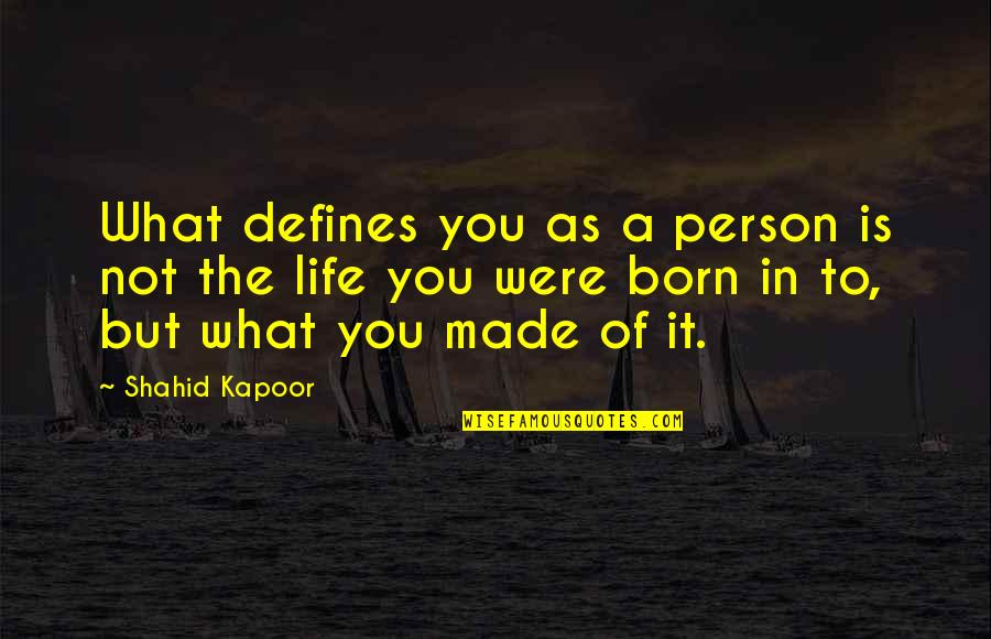 What Defines A Person Quotes Top 18 Famous Quotes About What