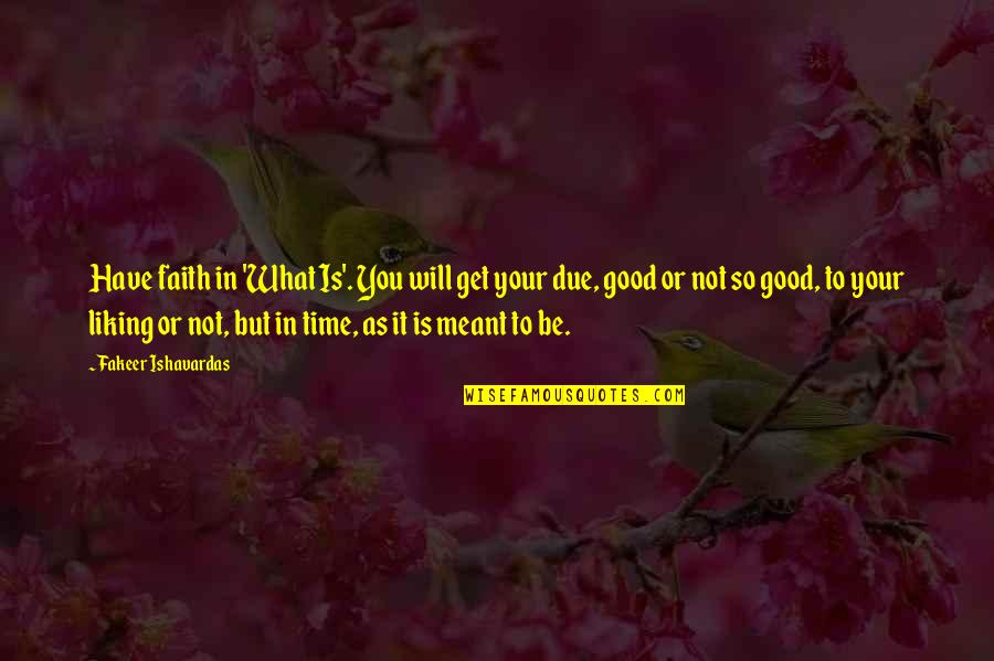 What Is Meant To Be Will Be Quotes: top 40 famous quotes ...