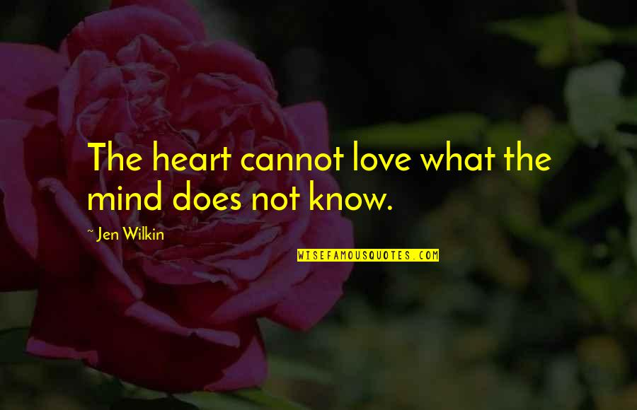 What Love Does Quotes By Jen Wilkin: The heart cannot love what the mind does