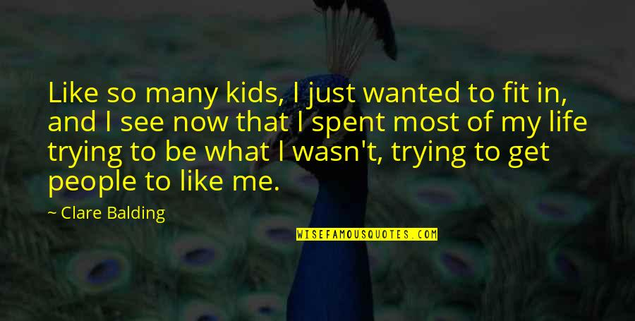 What U See Is What U Get Quotes By Clare Balding: Like so many kids, I just wanted to