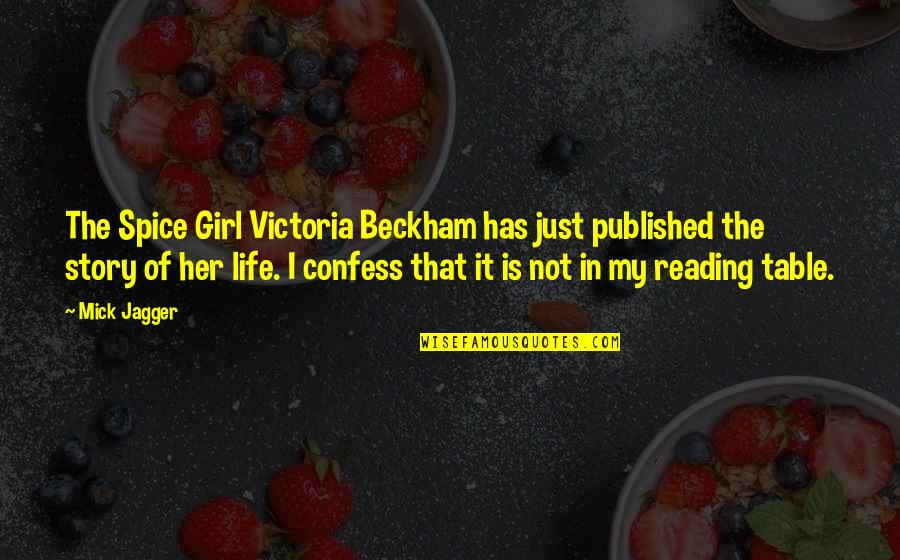 When A Young Child Dies Quotes By Mick Jagger: The Spice Girl Victoria Beckham has just published