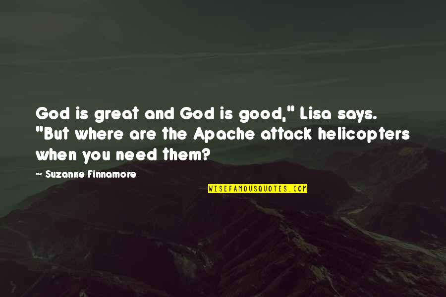 """When God Is Good Quotes By Suzanne Finnamore: God is great and God is good,"""" Lisa"""