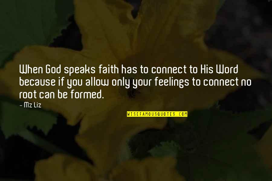 When God Quotes By Mz Liz: When God speaks faith has to connect to