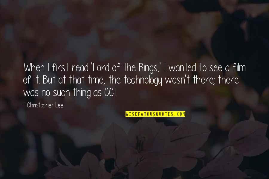 When I First See You Quotes By Christopher Lee: When I first read 'Lord of the Rings,'
