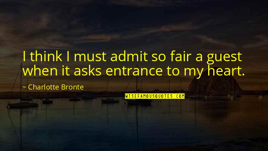 When I Love Quotes By Charlotte Bronte: I think I must admit so fair a