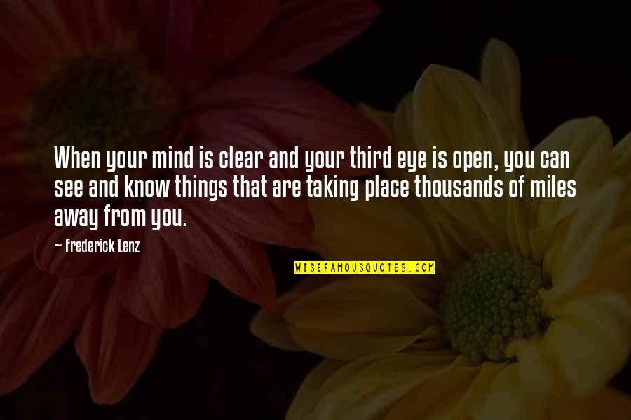When You Know Your Place Quotes By Frederick Lenz: When your mind is clear and your third