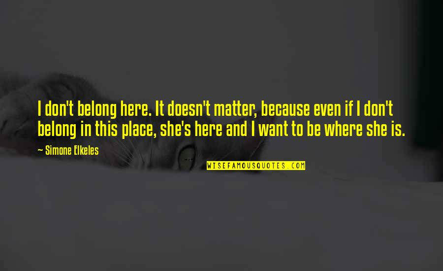 Where Is Here Quotes: top 100 famous quotes about Where Is Here