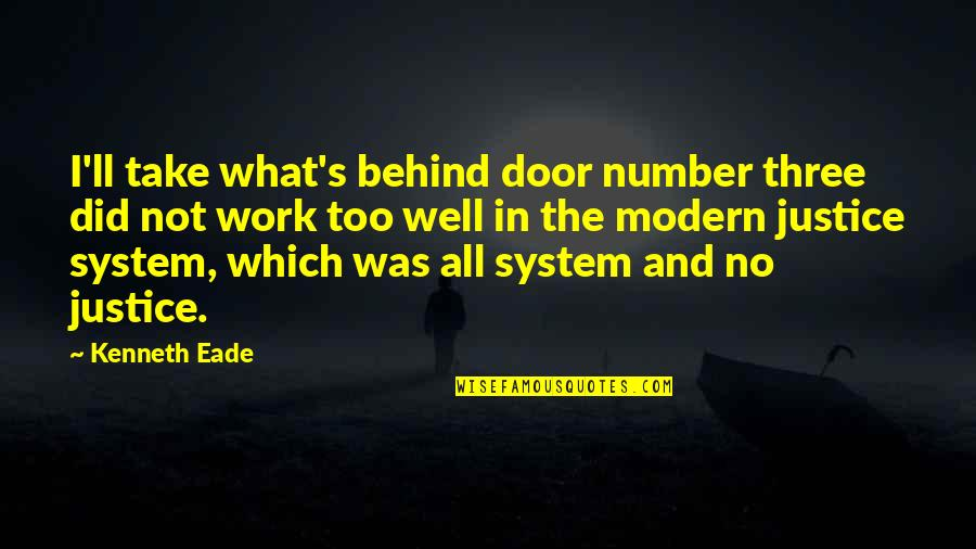 Which'll Quotes By Kenneth Eade: I'll take what's behind door number three did