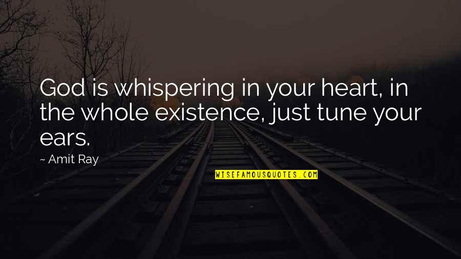 Whispering-sweet-nothings Quotes By Amit Ray: God is whispering in your heart, in the