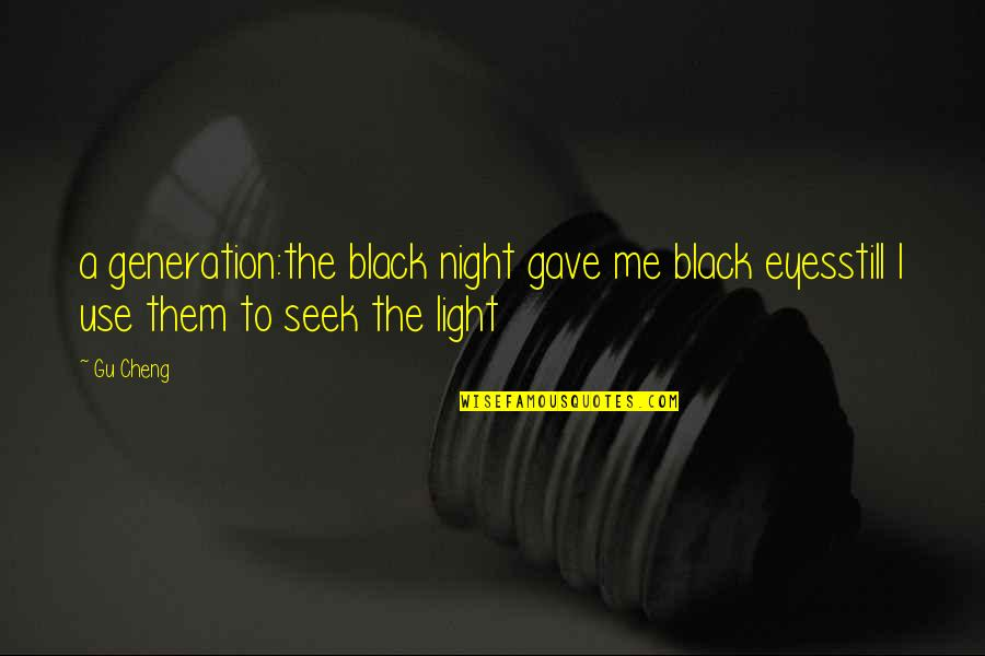 Wholesale Canvas Quotes By Gu Cheng: a generation:the black night gave me black eyesstill