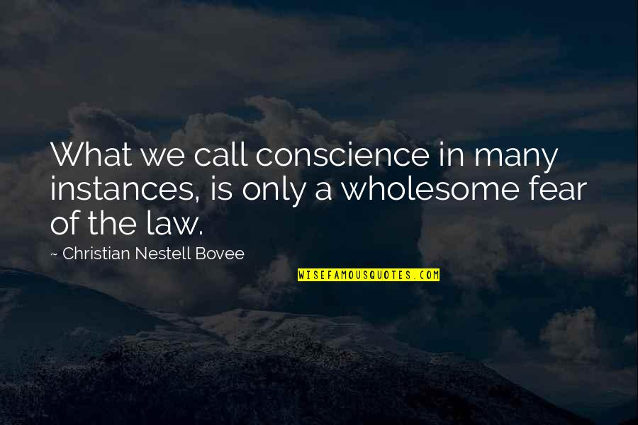 Wholesome Quotes By Christian Nestell Bovee: What we call conscience in many instances, is