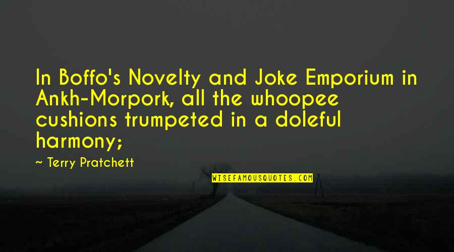 Whoopee Quotes By Terry Pratchett: In Boffo's Novelty and Joke Emporium in Ankh-Morpork,