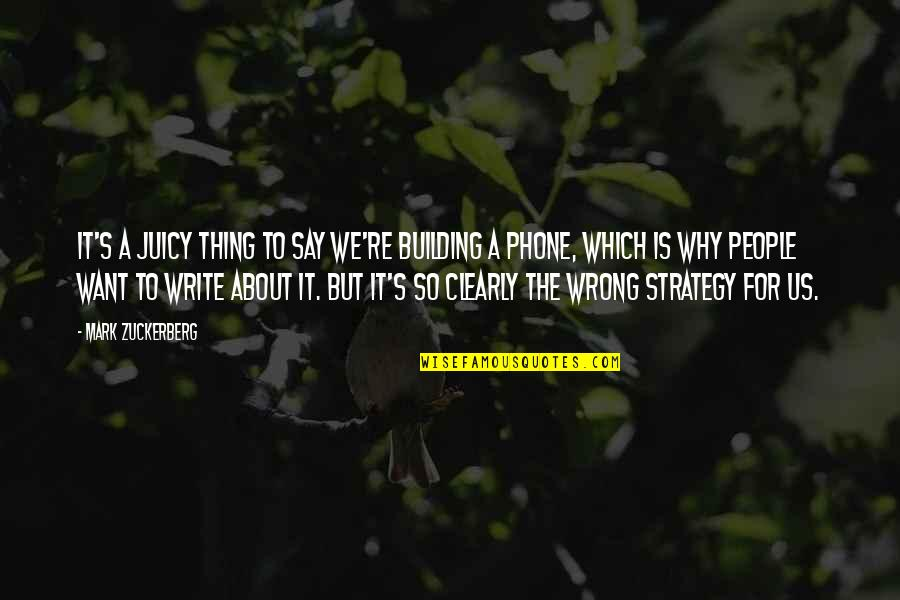 Why We Write Quotes By Mark Zuckerberg: It's a juicy thing to say we're building
