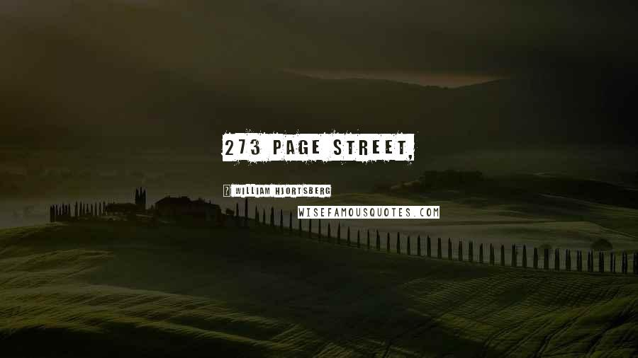William Hjortsberg quotes: 273 Page Street,