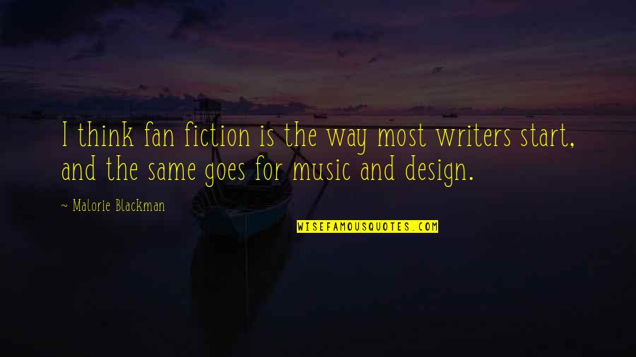 Willing To Wait Quotes By Malorie Blackman: I think fan fiction is the way most