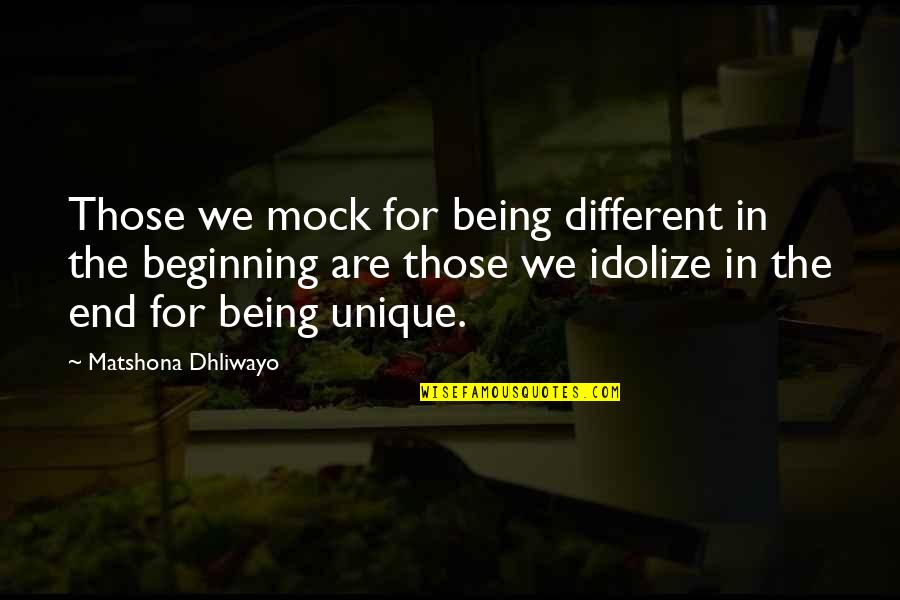 Wilson B Nkosi Quotes By Matshona Dhliwayo: Those we mock for being different in the
