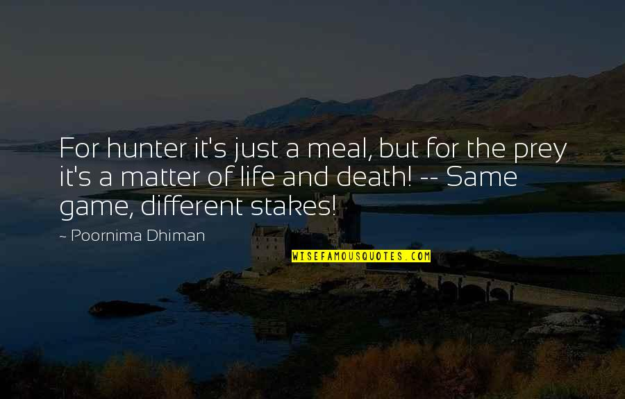 Windows 7 Batch File Quotes By Poornima Dhiman: For hunter it's just a meal, but for