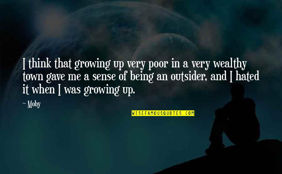 Winona Ryder Reality Bites Quotes By Moby: I think that growing up very poor in