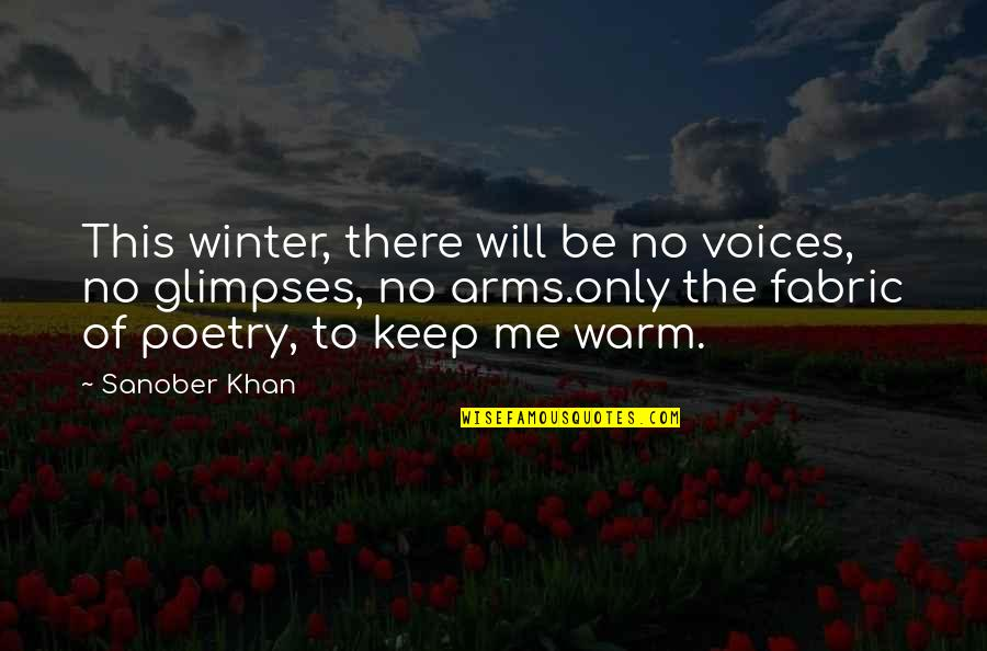 Winter Quotes And Quotes By Sanober Khan: This winter, there will be no voices, no