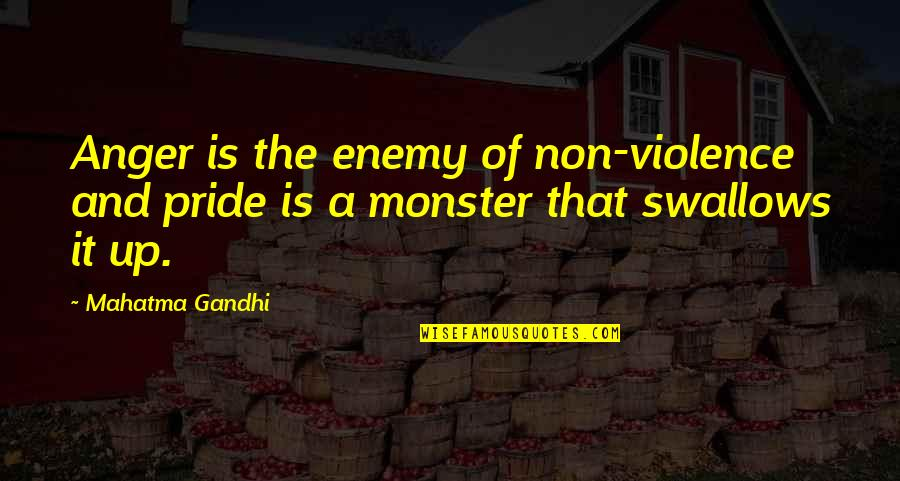 Winter Sleep Film Quotes By Mahatma Gandhi: Anger is the enemy of non-violence and pride