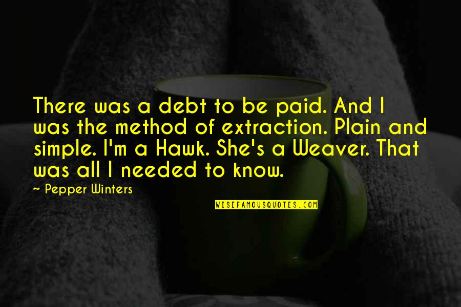 Winters's Quotes By Pepper Winters: There was a debt to be paid. And
