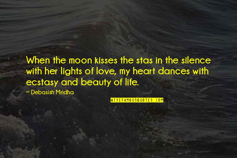 Wisdom In Silence Quotes By Debasish Mridha: When the moon kisses the stas in the