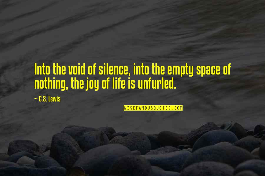 Wise Singapore Quotes By C.S. Lewis: Into the void of silence, into the empty