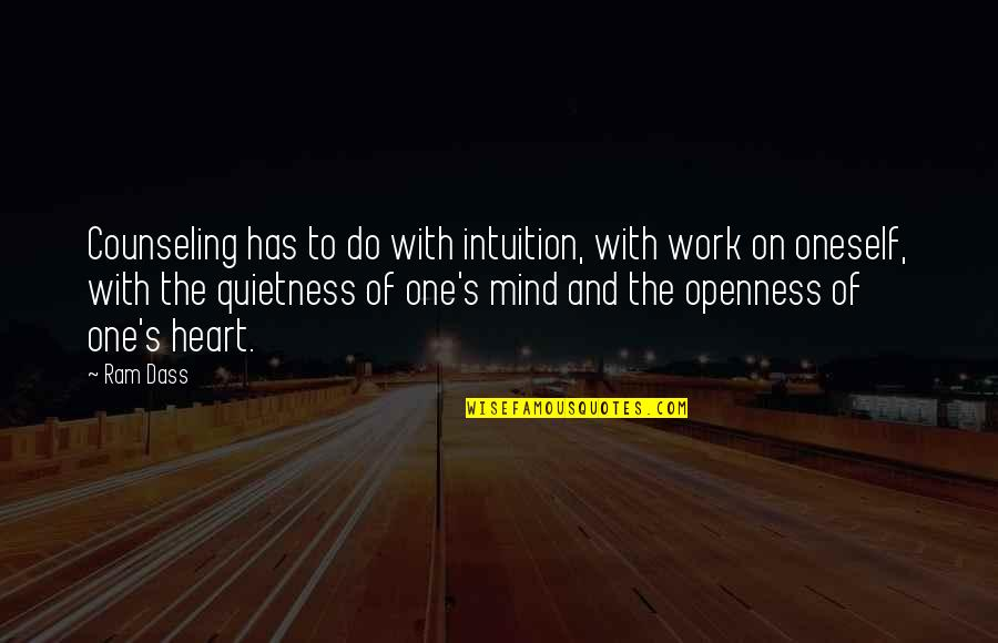 Wises Quotes By Ram Dass: Counseling has to do with intuition, with work