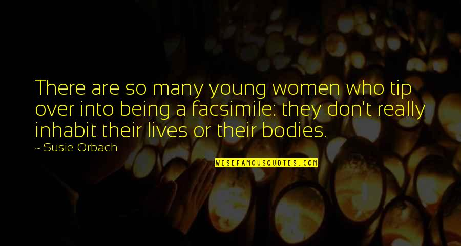 Wishing You Good Night Quotes By Susie Orbach: There are so many young women who tip