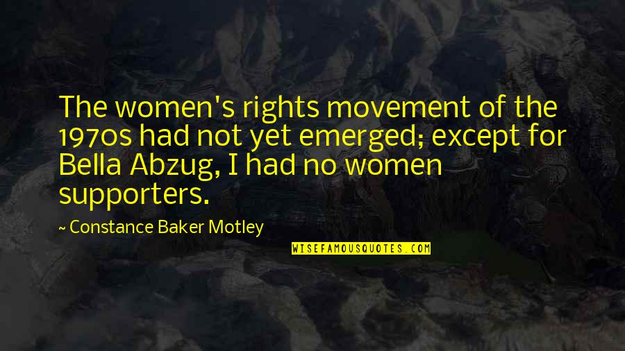 Women's Rights Quotes By Constance Baker Motley: The women's rights movement of the 1970s had